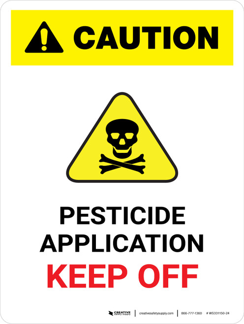 Caution: Pesticide Application Keep Off Portrait - Wall Sign