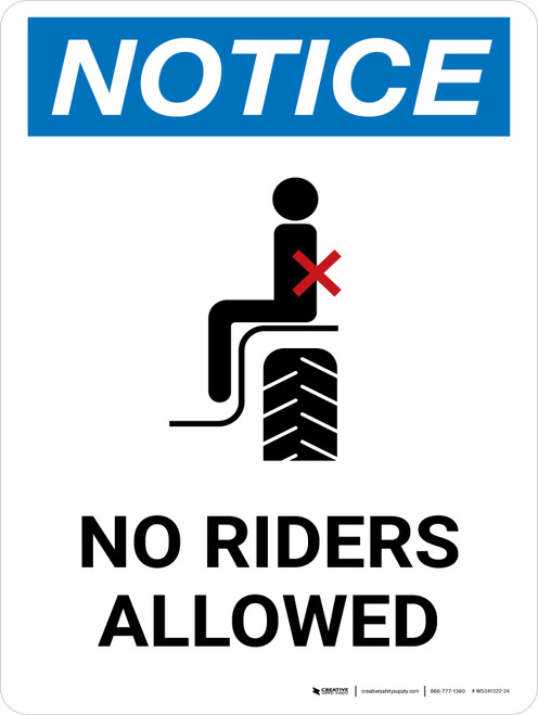 Notice: No Riders Allowed Portrait - Wall Sign