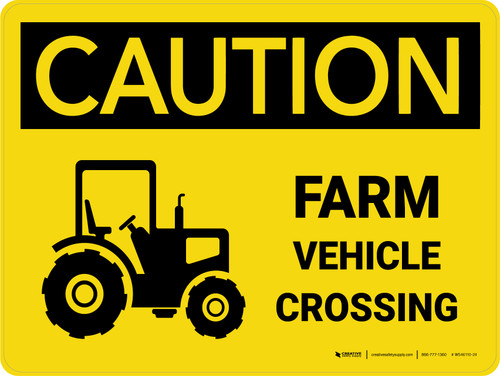 Caution: Farm Vehicle Crossing Landscape - Wall Sign