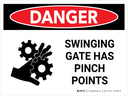 Danger: Swinging Gate Has Pinch Points Landscape - Wall Sign