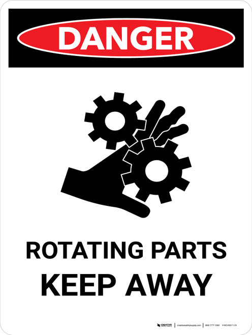 Danger: Rotating Parts Keep Away Portrait - Wall Sign