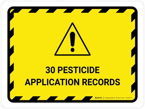 30 Pesticide Application Records Landscape - Wall Sign
