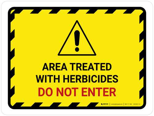 Area Treated With Herbicides Do Not Enter Landscape - Wall Sign