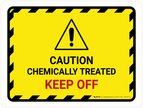 Caution Chemically Treated Keep Off Landscape - Wall Sign