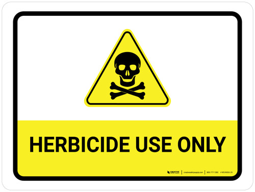 Herbicide Use Only Landscape - Wall Sign