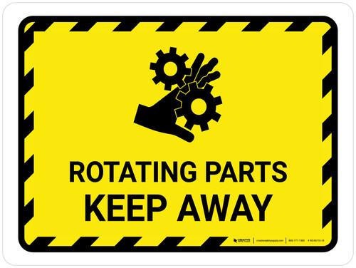 Rotating Parts Keep Away Landscape - Wall Sign