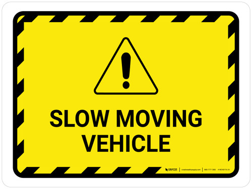 Slow Moving Vehicle Landscape - Wall Sign