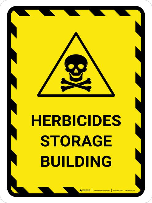 Herbicide Storage Building Portrait - Wall Sign