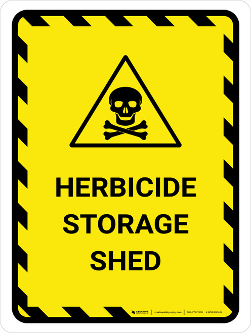 Herbicide Storage Shed Portrait - Wall Sign