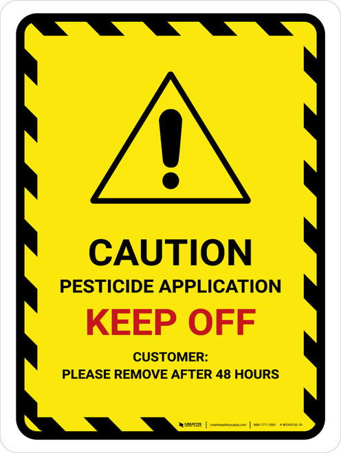 Pesticide Application Keep Off Portrait - Wall Sign
