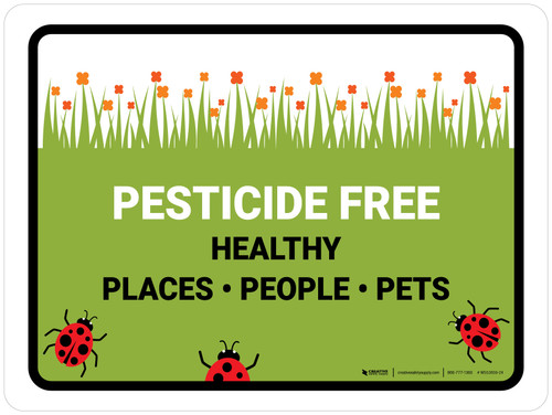 Pesticide Free Healthy Places Landscape - Wall Sign