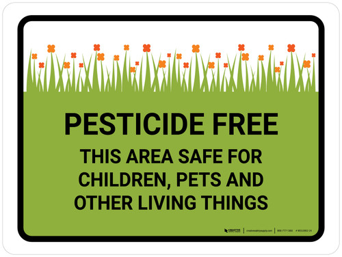 Pesticide Free This Area Safe For Children Landscape - Wall Sign