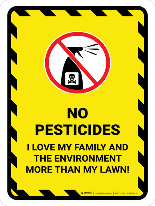 No Pesticides - I Love My Family and Environment Portrait - Wall Sign