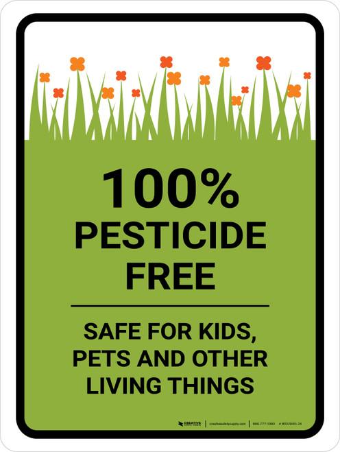 Pesticide Free Safe Portrait - Wall Sign