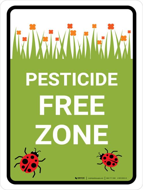 Pesticide Free Zone Portrait - Wall Sign