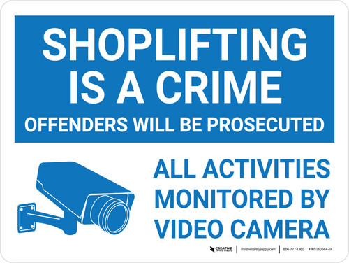 Shoplifting Is A Crime - All Activities Monitored by Video Camera Landscape With Icon - Wall Sign