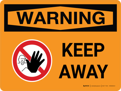 Warning: Keep Away Landscape With Icon - Wall Sign