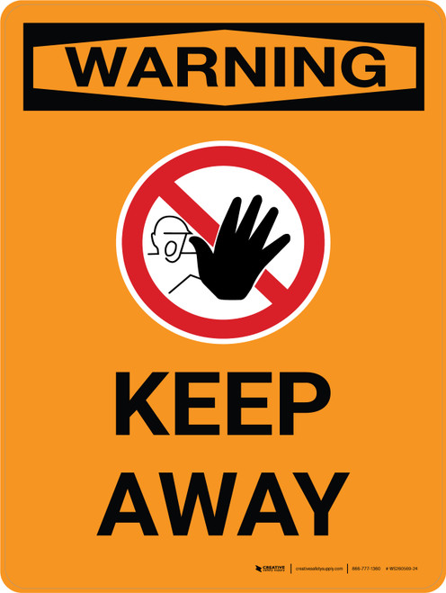 Warning: Keep Away Portrait With Icon - Wall Sign