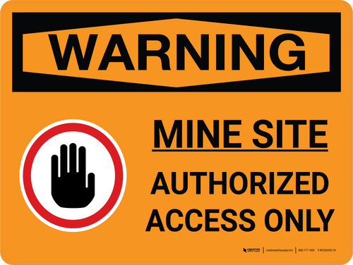 Warning: Mine Site Authorized Access Only Landscape With Icon - Wall Sign