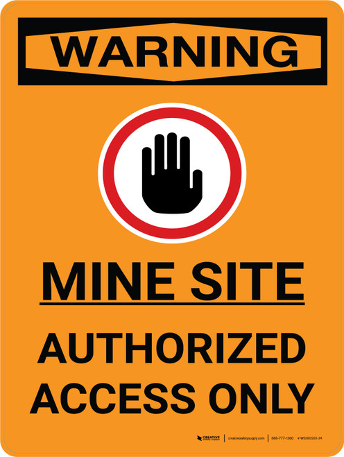 Warning: Mine Site Authorized Access Only Portrait With Icon - Wall Sign