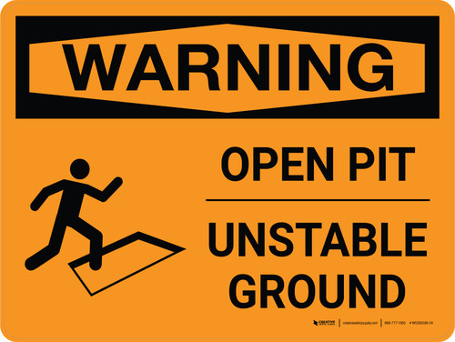 Warning: Open Pit Unstable Ground Landscape With Icon - Wall Sign