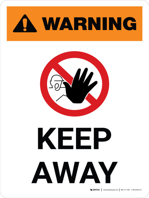 Warning: Keep Away Portrait White With Icon - Wall Sign