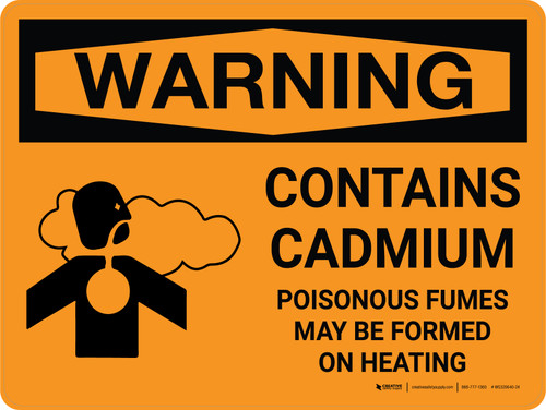Warning: Contains Cadmium - Poisonous Fumes May Be Formed On Heating Landscape With Icon - Wall Sign