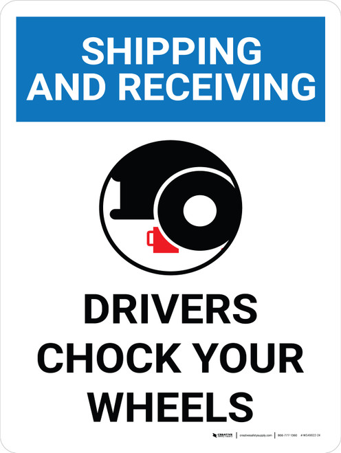 Shipping And Receiving Drivers Chock Wheels Portrait With Icon - Wall Sign