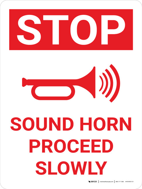 Stop Sound Horn Proceed Slowly Portrait With Icon - Wall Sign