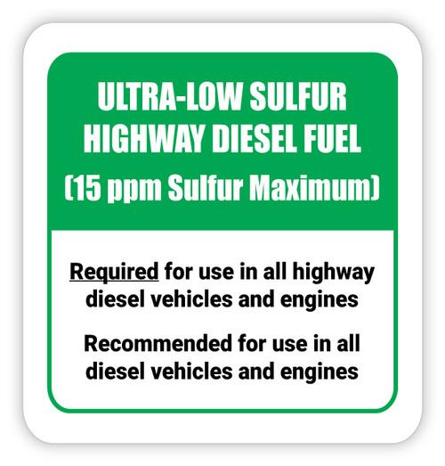 Ultra-Low Sulfur Highway Diesel Fuel - Diesel Pump Label