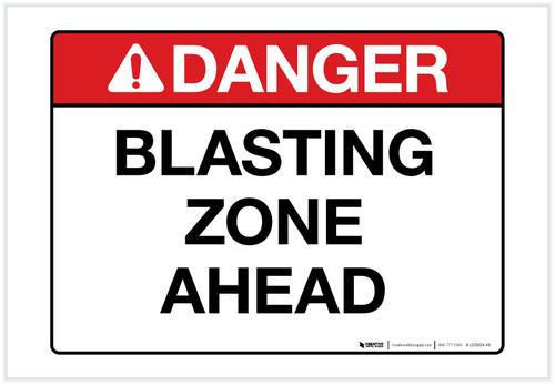 Danger: Blasting Zone Ahead Landscape - Label