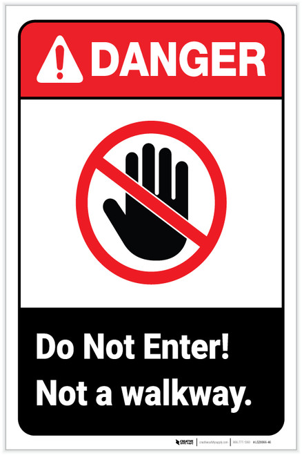 Danger: Do Not Enter - Not a Walkway ANSI with Icon Portrait - Label