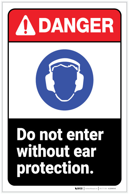 Danger: Do Not Enter Without Ear Protection ANSI with Icon Portrait - Label