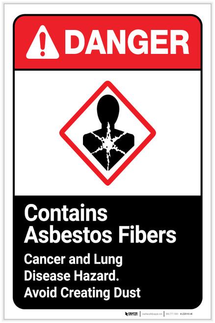 Danger: Contains Asbestos Fibers - Avoid Creating Dust - Cancer/Lung Hazard ANSI Portrait - Label