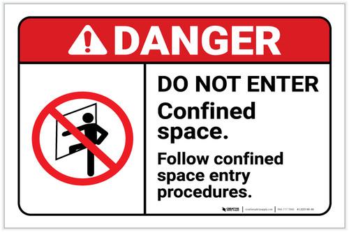 Danger: Do Not Enter/Confined Space - Follow Confined Space Entry Procedure ANSI Landscape - Label