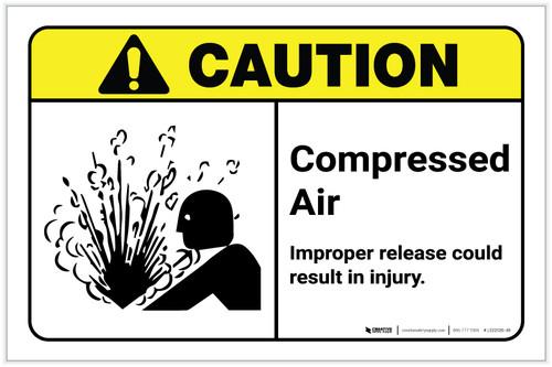 Caution: Compressed Air - Improper Release Could Result in Injury ANSI Landscape - Label