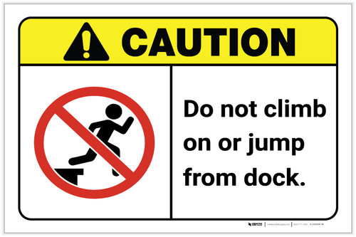 Caution: Do Not Climb on or Jump From Dock ANSI Landscape - Label