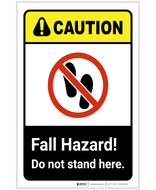 Caution: Fall Hazard - Do Not Stand Here ANSI Landscape - Label