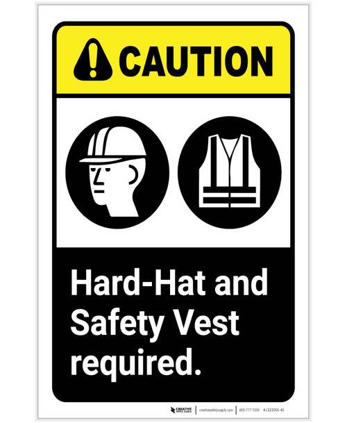 Caution: Hard Hat and Safety Vest Required ANSI Portrait - Label