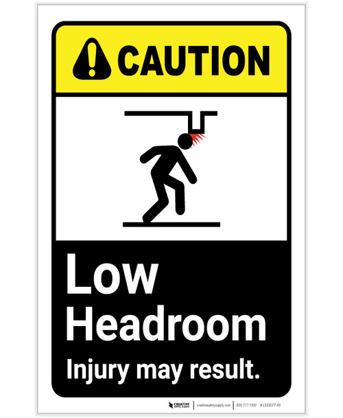 Caution: Low Headroom Injury May Result ANSI Portrait - Label