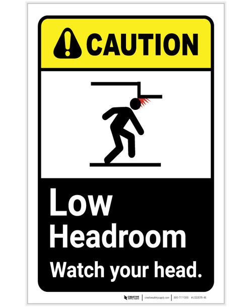 Caution: Low Headroom Watch Your Head ANSI Portrait - Label