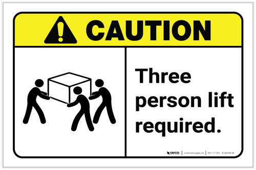 Caution: Three Person Lift Required ANSI Landscape - Label