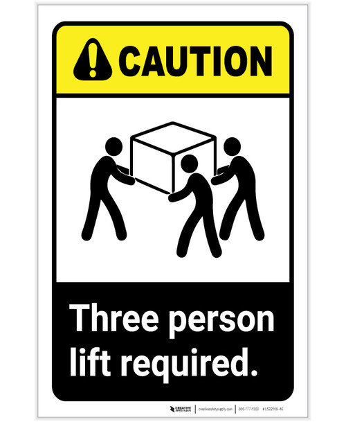 Caution: Three Person Lift Required ANSI Portrait - Label