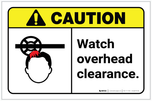 Caution: Watch Overhead Clearance ANSI Landscape - Label
