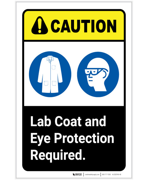 Caution: Lab Coat And Eye Protection Required ANSI Portrait - Label