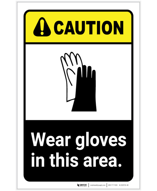 Caution: PPE Wear Gloves In This Area ANSI Portrait - Label