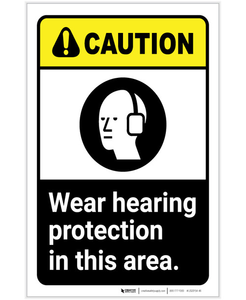 Caution: PPE Wear Hearing Protection in This Area ANSI Portrait - Label
