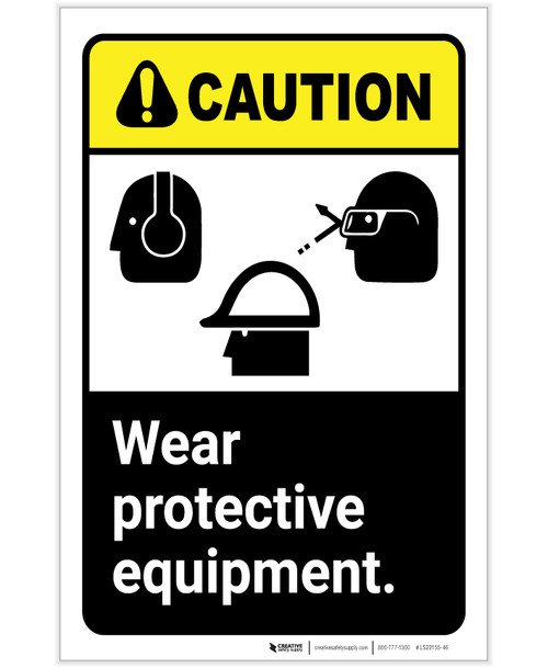 Caution: PPE Wear Protective Equipment Hearing Glasses Hard Hat Portrait - Label