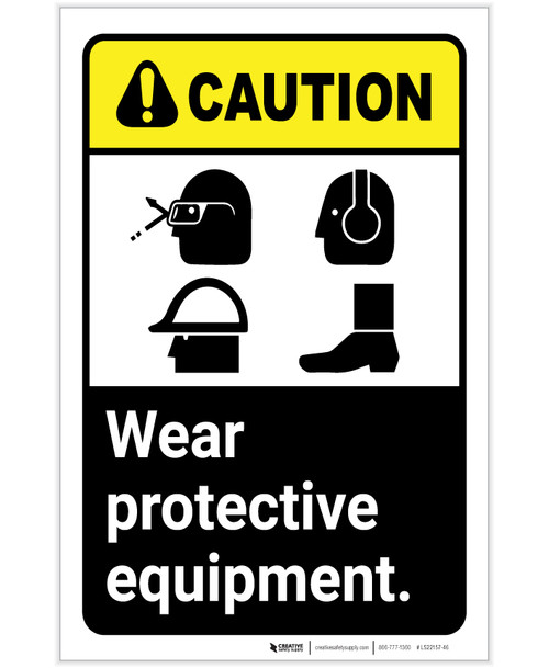 Caution: PPE Wear Protective Equipment Glasses Hard Hat Hearing Shoes Portrait - Label