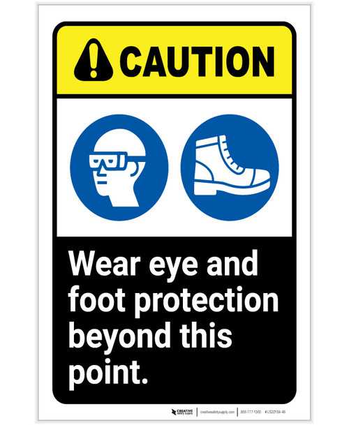 Caution: Wear Eye Foot Protection Beyond This Point ANSI Portrait - Label